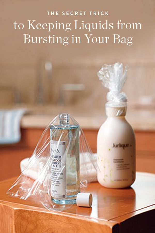 The Secret Trick to Keeping Liquids from Bursting in Your Bag via @PureWow