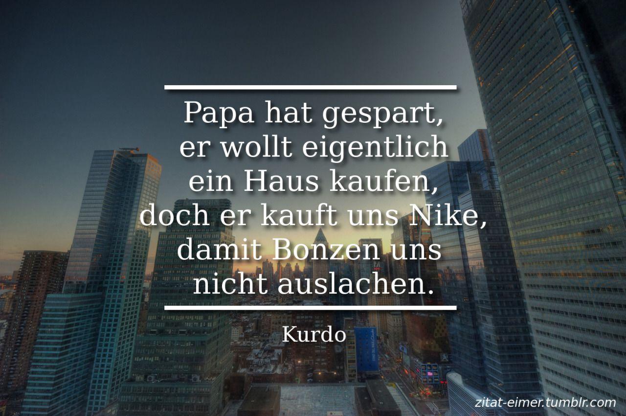 Nurdubistperfektt Deutsch Deutschrap Kurdo Nike Rap Spruch Spruche Zitat Rap Learn French Sayings