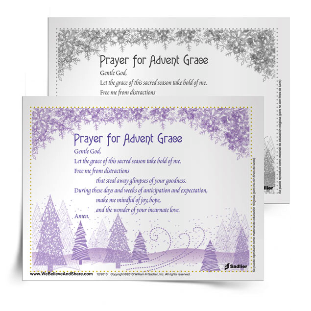 We invite you to download a Prayer for Advent Grace, and use it in