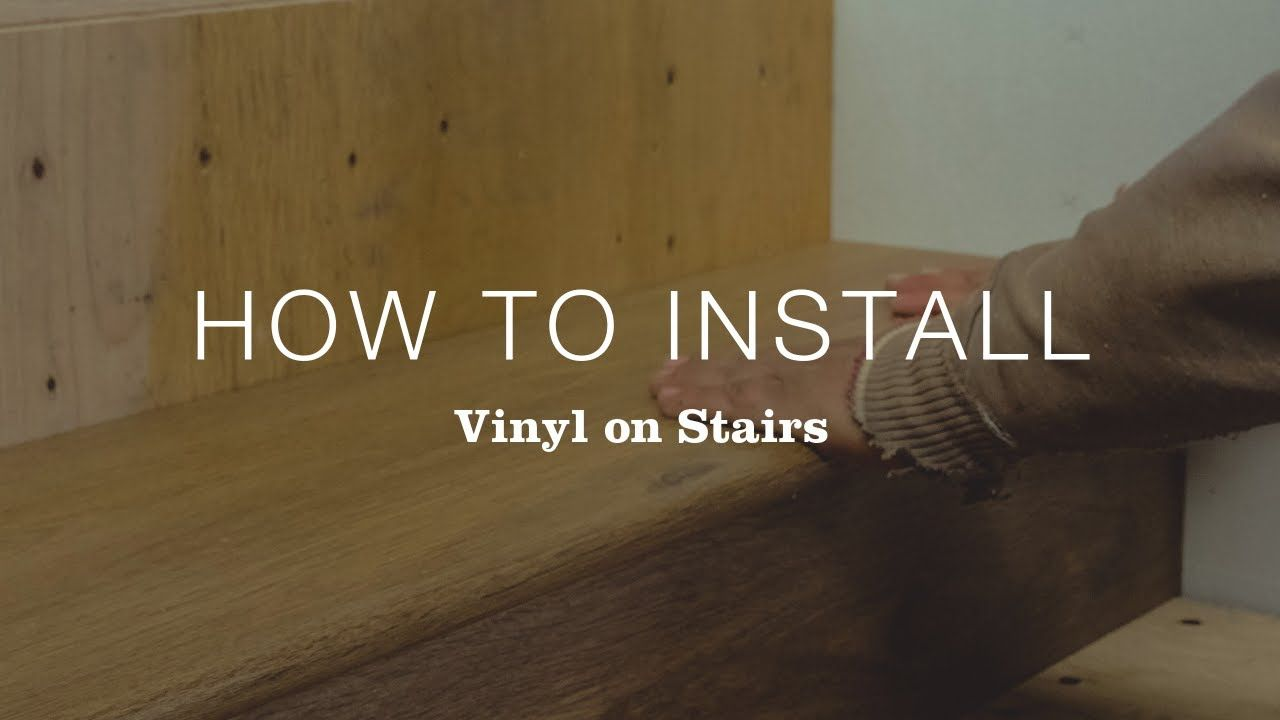 Best How To Install Vinyl Flooring On Stairs Youtube 2020 400 x 300