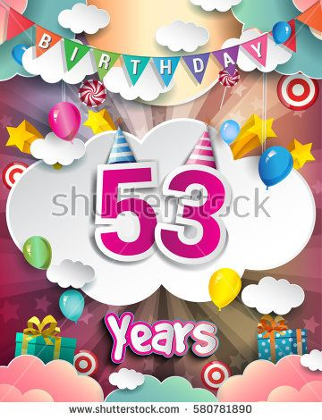 53rd birthday celebration greeting card design with clouds and 53rd birthday celebration greeting card design with clouds and balloons vector elements for the celebration party of fifty three years anniversary m4hsunfo