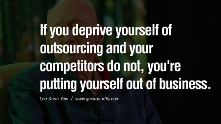 Lee Kuan Yew quotes on business