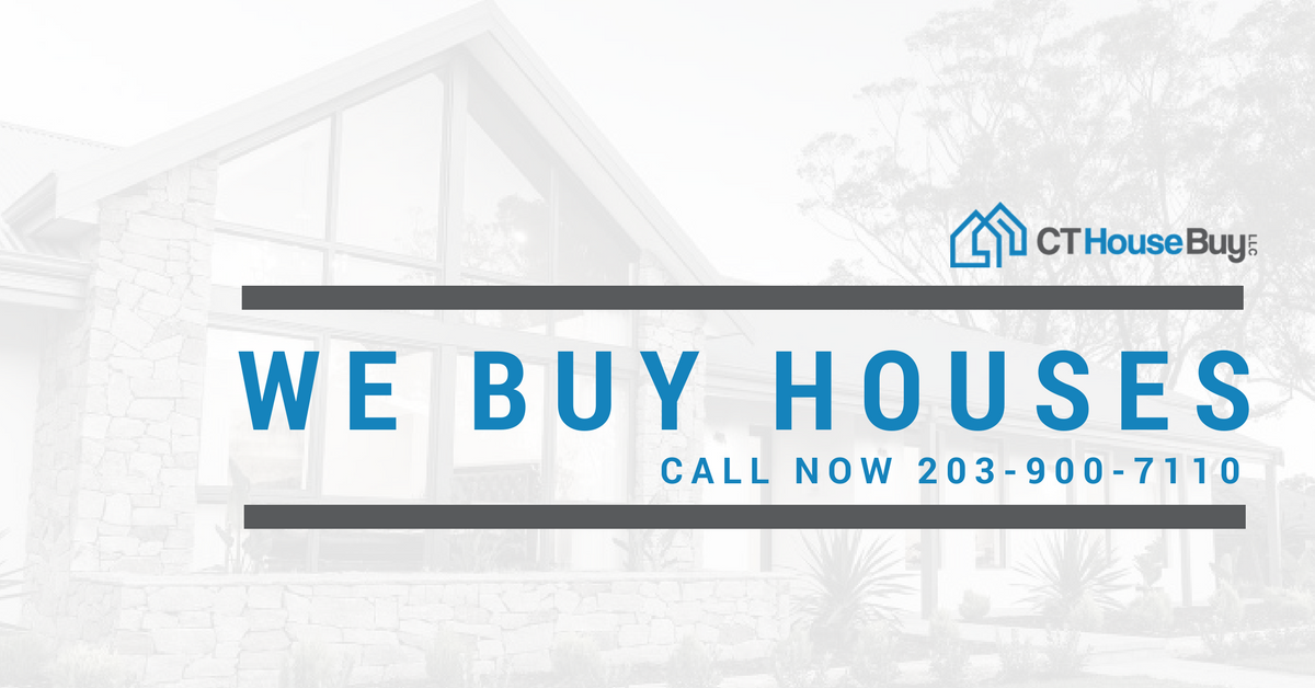 Sell Your House Ct House Buy Llc Home Buying Selling Your House We Buy Houses