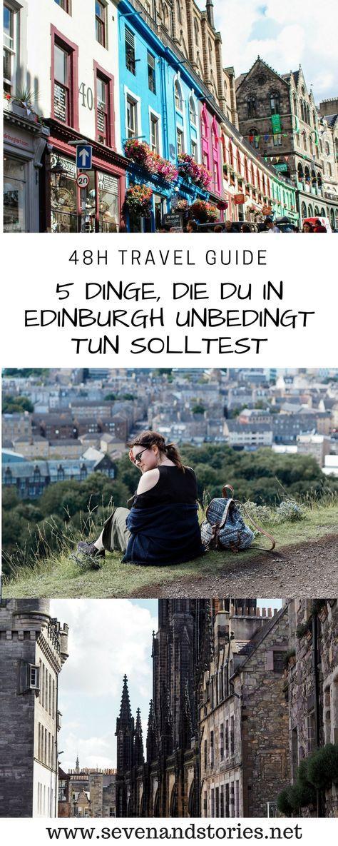 Die Top 5 Dinge, die du in Edinburgh unbedingt tun musst. Reisetipps für wenig Geld und noch weniger Zeit. Travel Guide, Must Sees, Sehenswürdigkeiten, Travel Tipps, Reiseziele, Schottland
