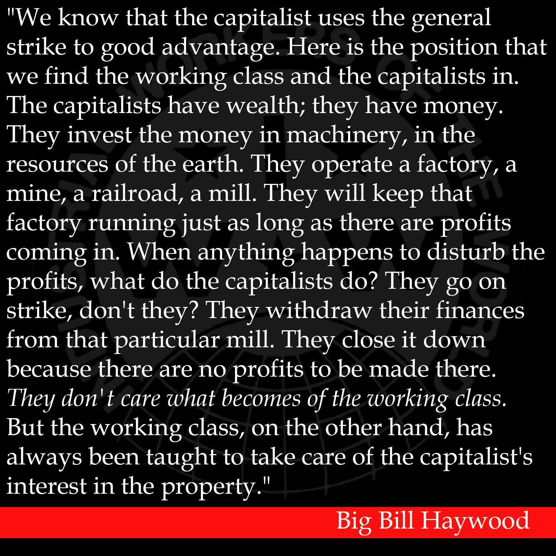 Big Bill Haywood 'General Strike' Quote General strike