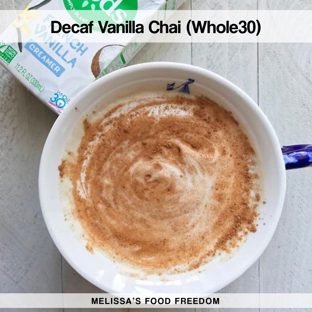 Decaf Vanilla Chai Latte (Whole30)
