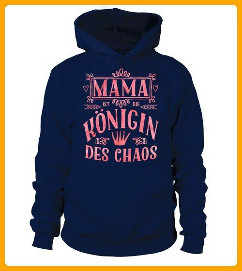 Hoodie Shirt Mama Mutter Knigin Chaos Muttertag - Muttertag shirts (*Partner-Link)