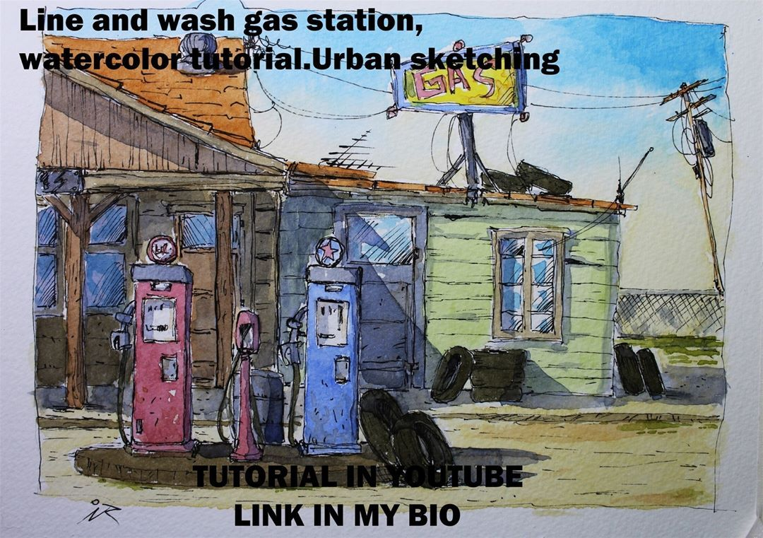 Ew Tutorial Line And Wash Gas Station Watercolor Tutorial Urban Sketching Simple Easy Pen And Wash Urban Sk Urban Sketching Watercolour Tutorials Pen And Wash