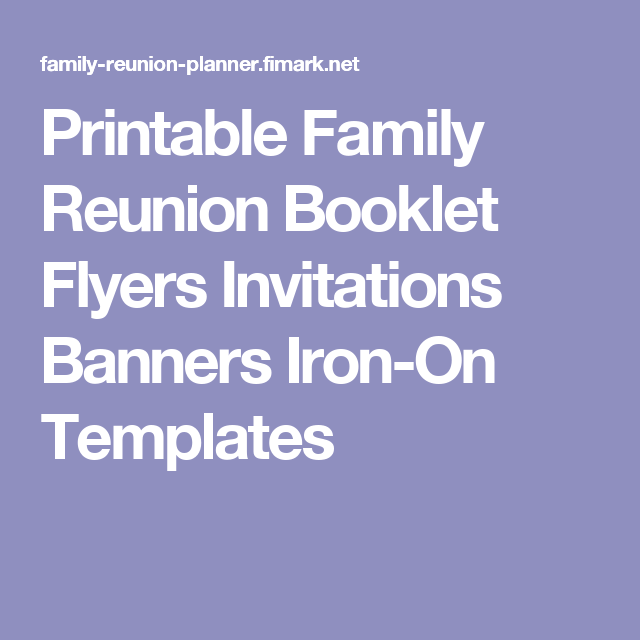 Printable Family Reunion Booklet Flyers Invitations Banners Iron-On ...