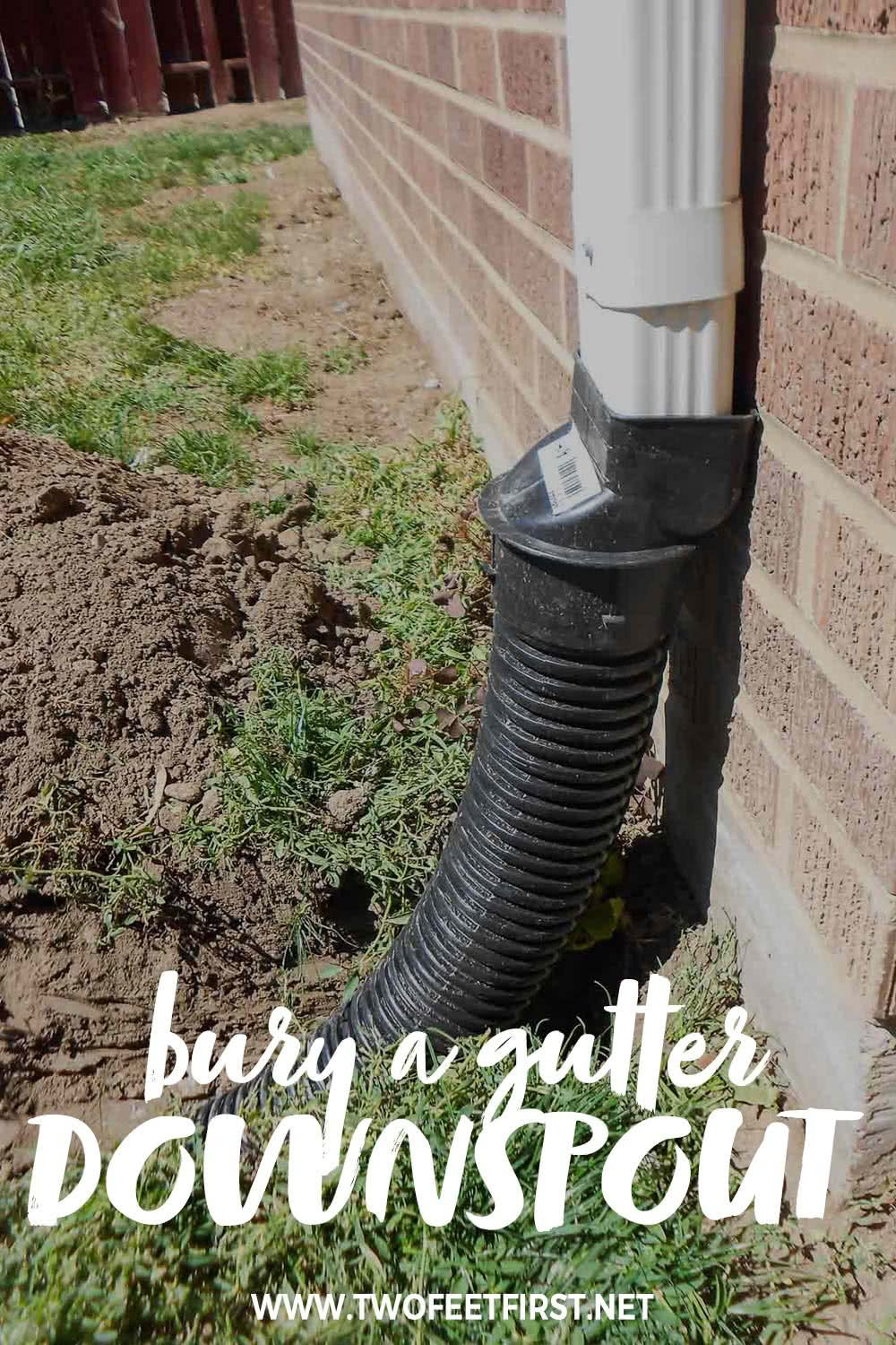 How To Bury A Gutter Downspout Gutter Drainage Backyard Drainage Yard Drainage