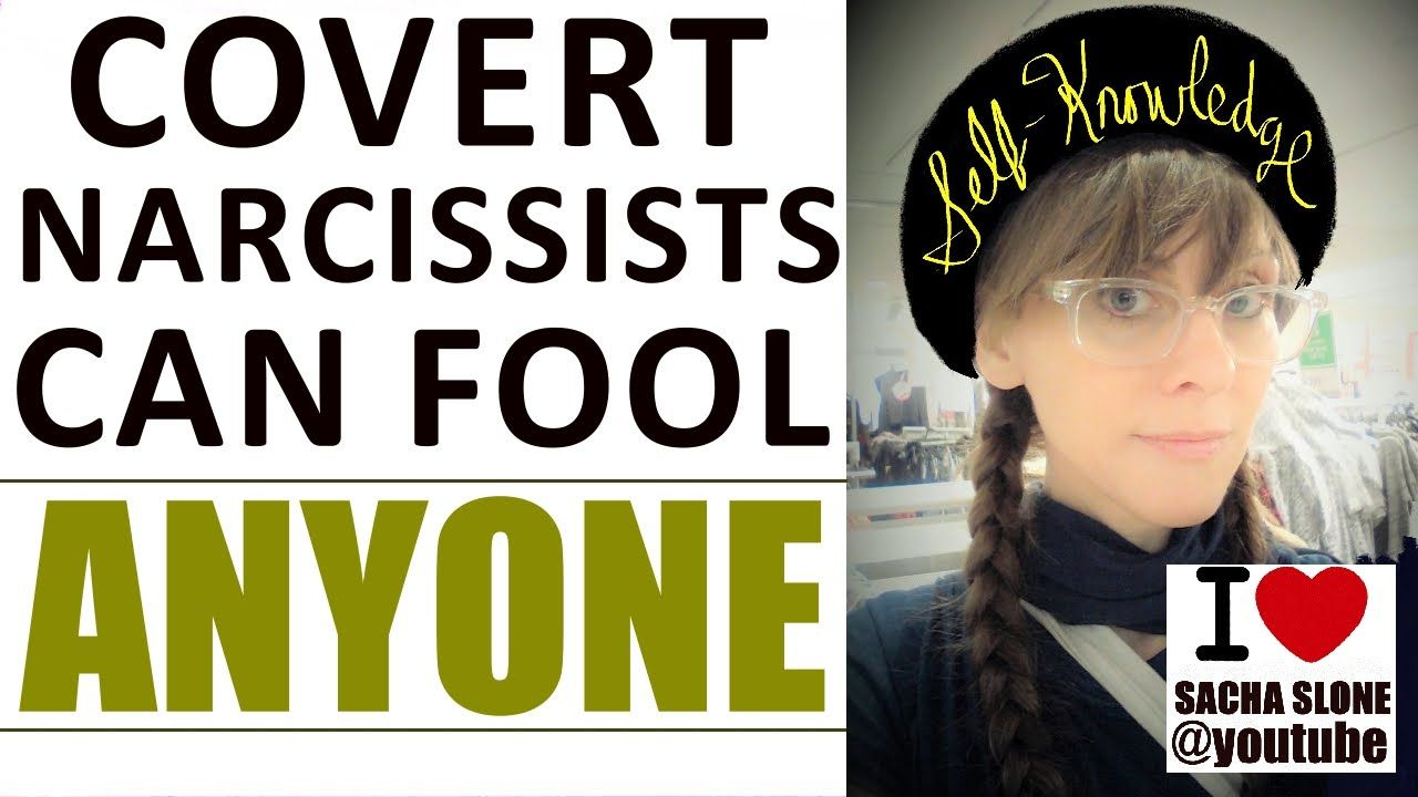 Covert narcissists can fool anyone even those educated on