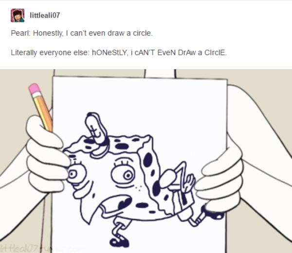 Pearl Mocking Spongebob Steven Universe Mocking Spongebob Artist Problems