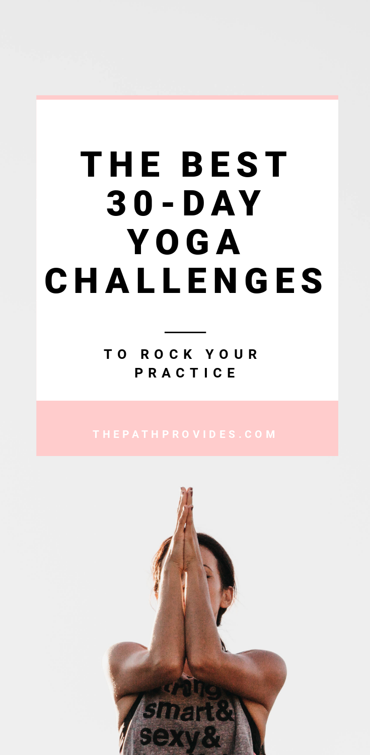 Best 30-Day Yoga Challenges to Rock your Practice | The Path Provides