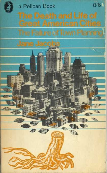 Pelican Books - 1964: The Death and Life of Great American Cities ...