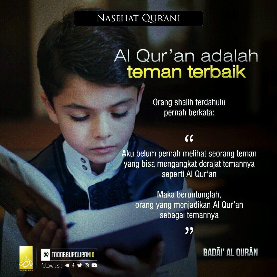 Nasehatqurani 15 قال أحد السلف لم أر خليلا يرفع قدر خليله كالق رآن فطوبى لمن اتخذ الق رآن خليلا بدائع الق Islamic Quotes Quran Islam