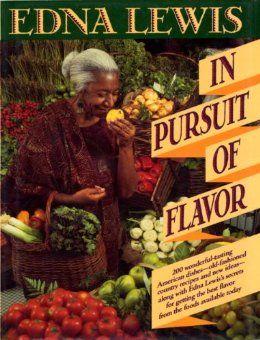 Amazon.com: In Pursuit of Flavor eBook: Edna Lewis: Kindle Store