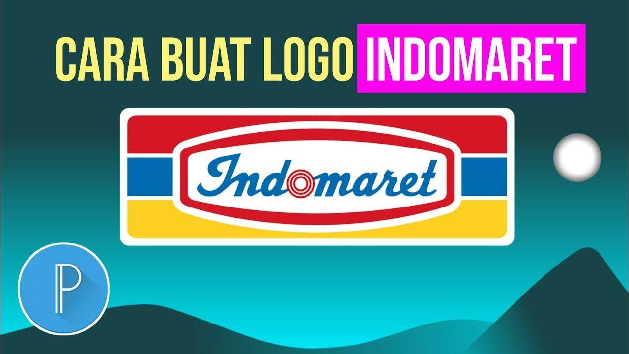 Tutorial Desain Logo Indomaret Pixellab Tutorial Desain Logo Desain Grafis Youtube