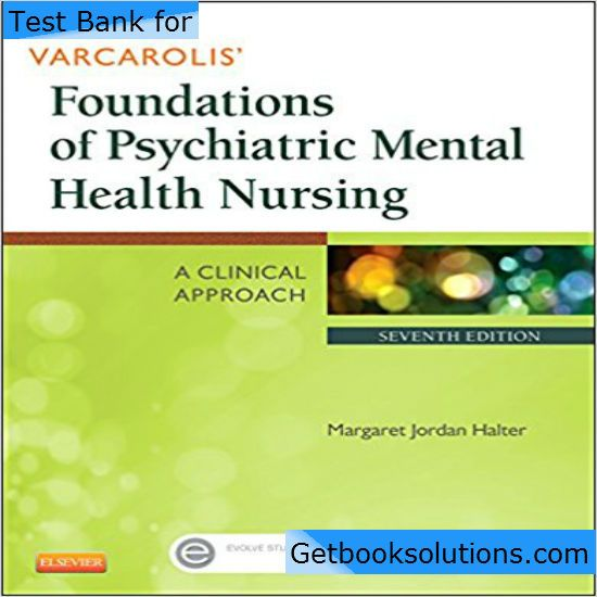 Test bank for varcarolis foundations of psychiatric mental health test bank for varcarolis foundations of psychiatric mental health nursing 7th edition by halter pdf fandeluxe Gallery