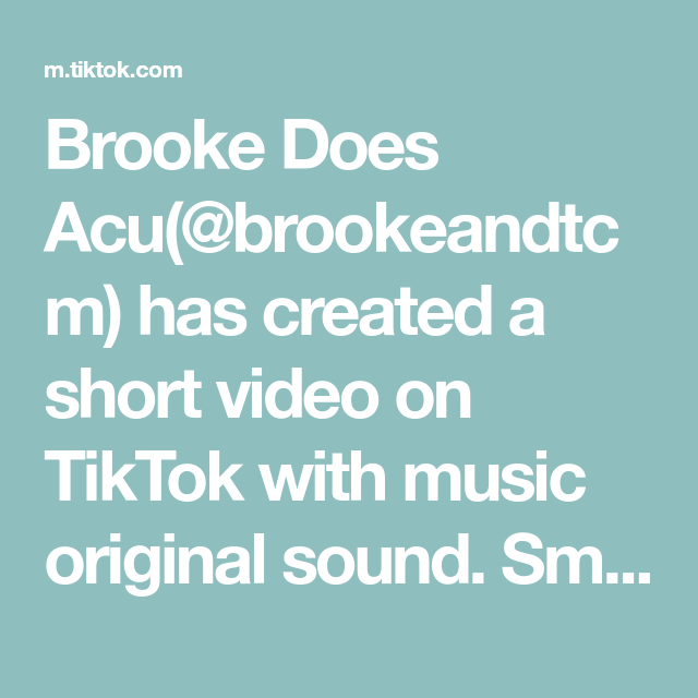 Brooke Does Acu Brookeandtcm Has Created A Short Video On Tiktok With Music Original Sound Smiling With Our Eyes Emoji Challenge Face Massage The Originals