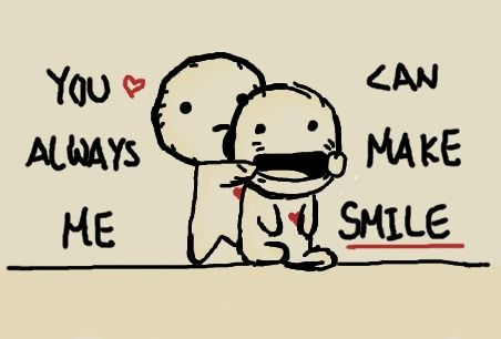 You Makemesmile You Can Always Make Me Smile By