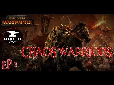LET LOOSE THE HOUNDS OF CHAOS - Warriors of Chaos Campaign