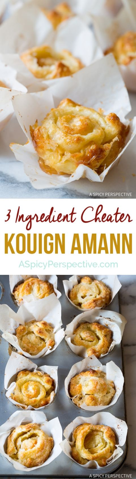 Fabulous 3-Ingredient Cheater Kouign Amann Recipe on ASpicyPerspective.com