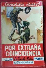 CONCORDIA MERREL . POR EXTRAÑA COINCIDENCIA . JUVENTUD 1936