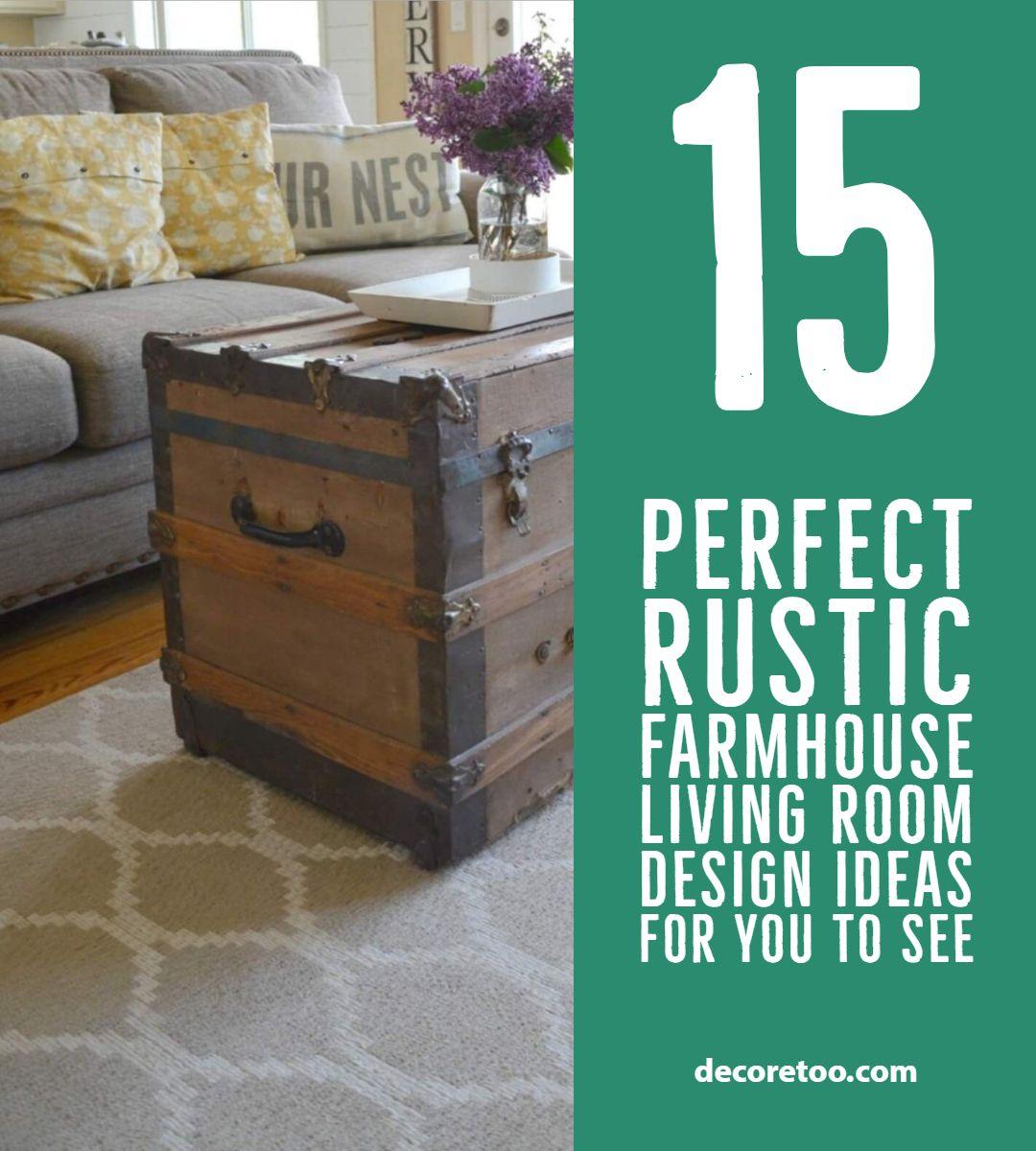 15 Perfect Rustic Farmhouse Living Room Design Ideas For