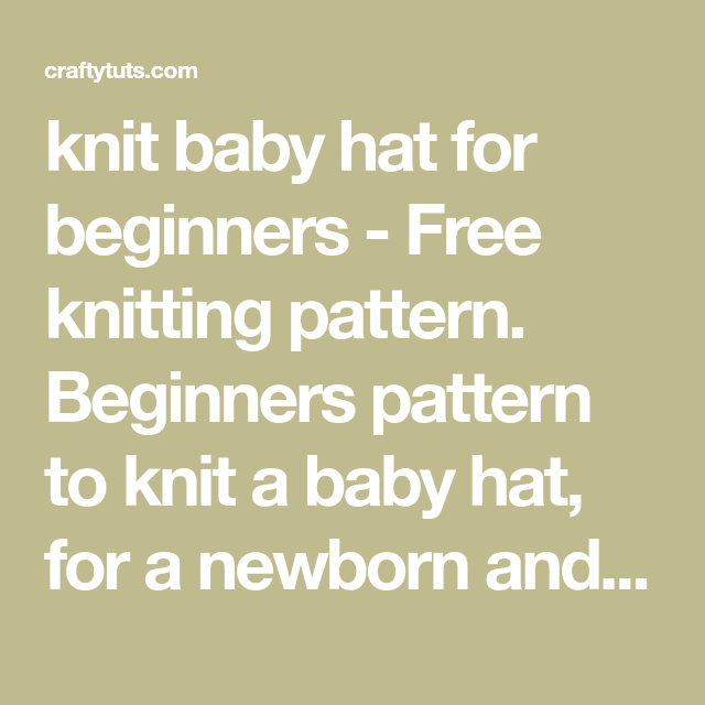 Knit Baby hat for beginners - Free Pattern