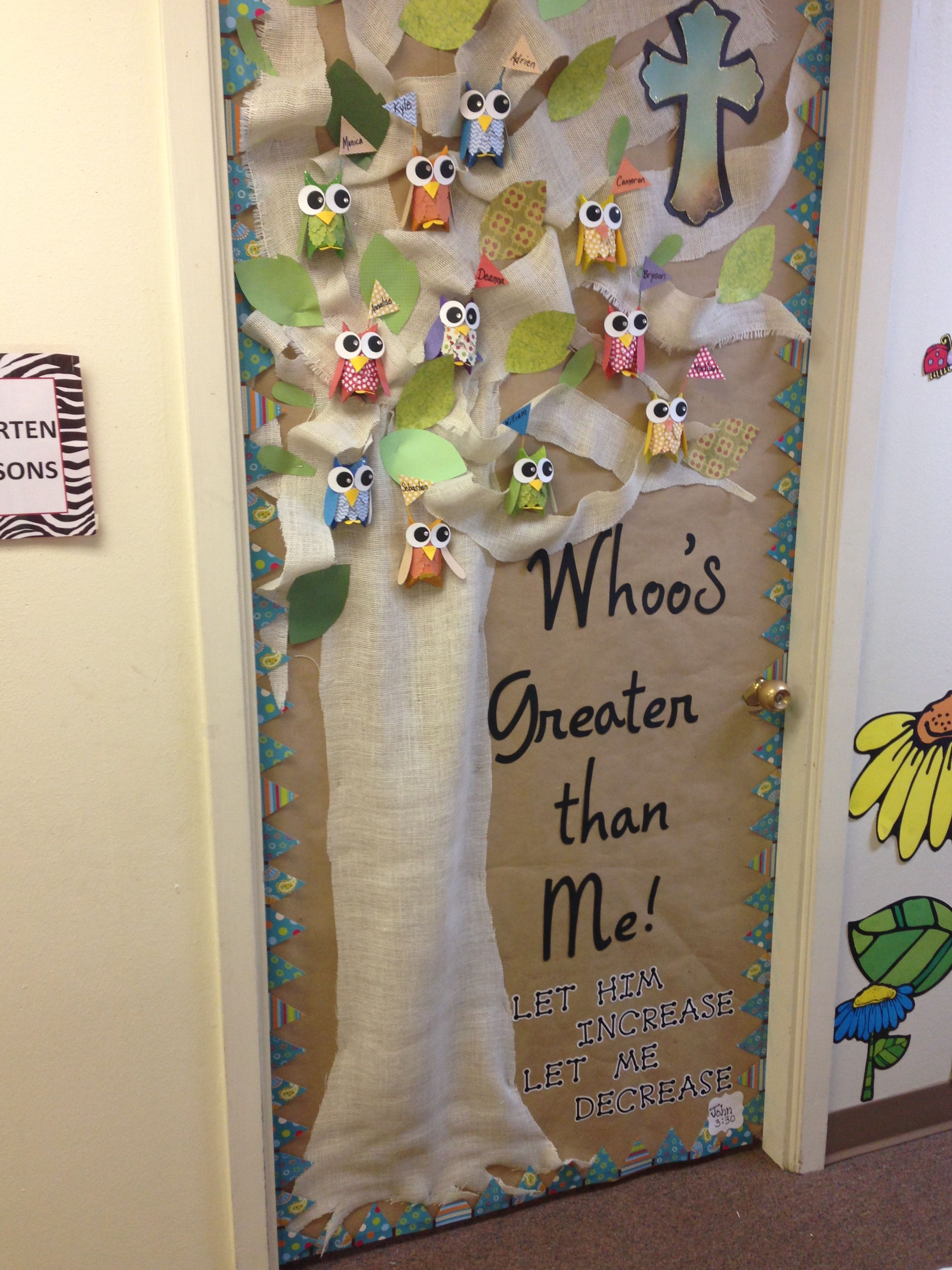 Classroom door decoration The owl idea came from www ...