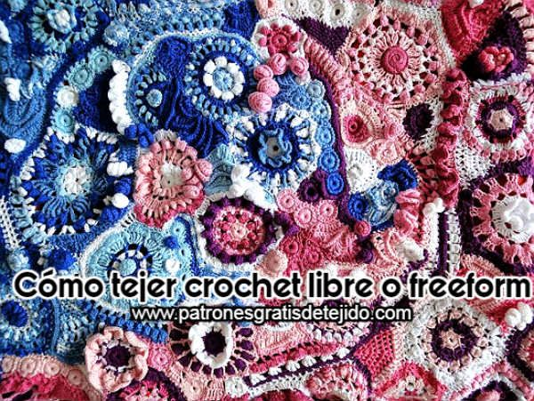 Cómo tejer crochet libre o freeform | Ganchillo | Pinterest | Cómo ...
