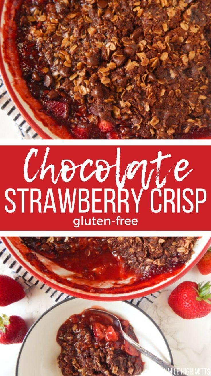 Chocolate Strawberry Crisp (gluten-free) - Mile High Mitts ...