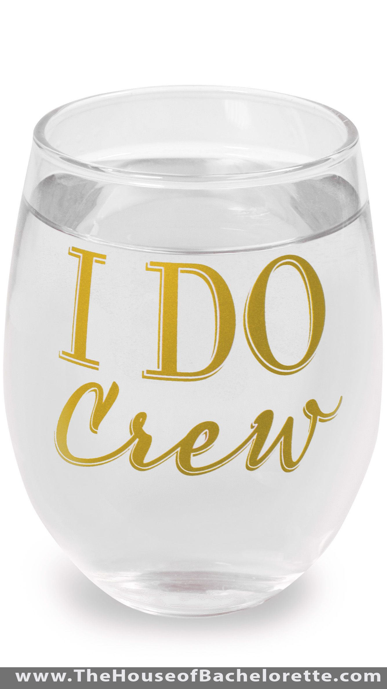 Modern I Do Crew Stemless Wine Glass | Bachelorette parties and Favors