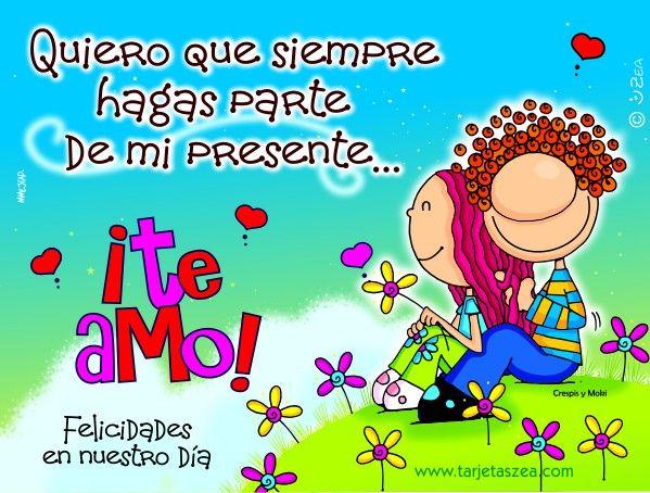 Feliz Aniversario Mi Amooor Te Amo Te Amo Te Amo: Crespis Y Moki© ZEA Www.tarjetaszea.com