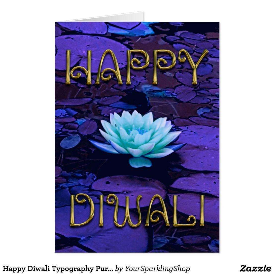 Happy Diwali Typography Purple Floral Lotus Flower Card Zazzle Com Flower Cards Happy Diwali Diwali