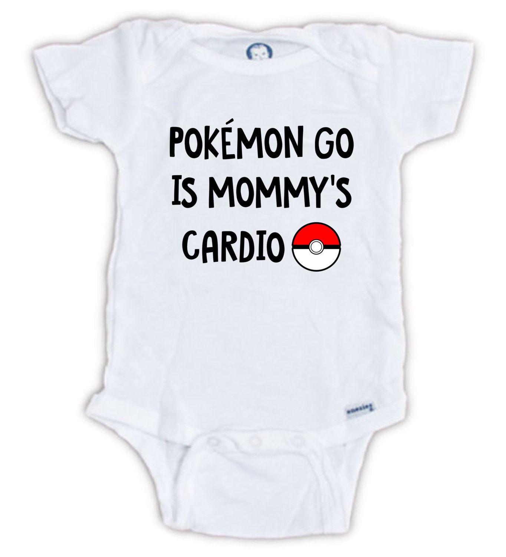 POKEMON GO is Mommy s Cardio onesie Funny baby onesie Pokemon Go