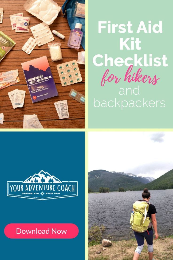 The Ultimate First Aid Kit Checklist For Hikers And Backpackers