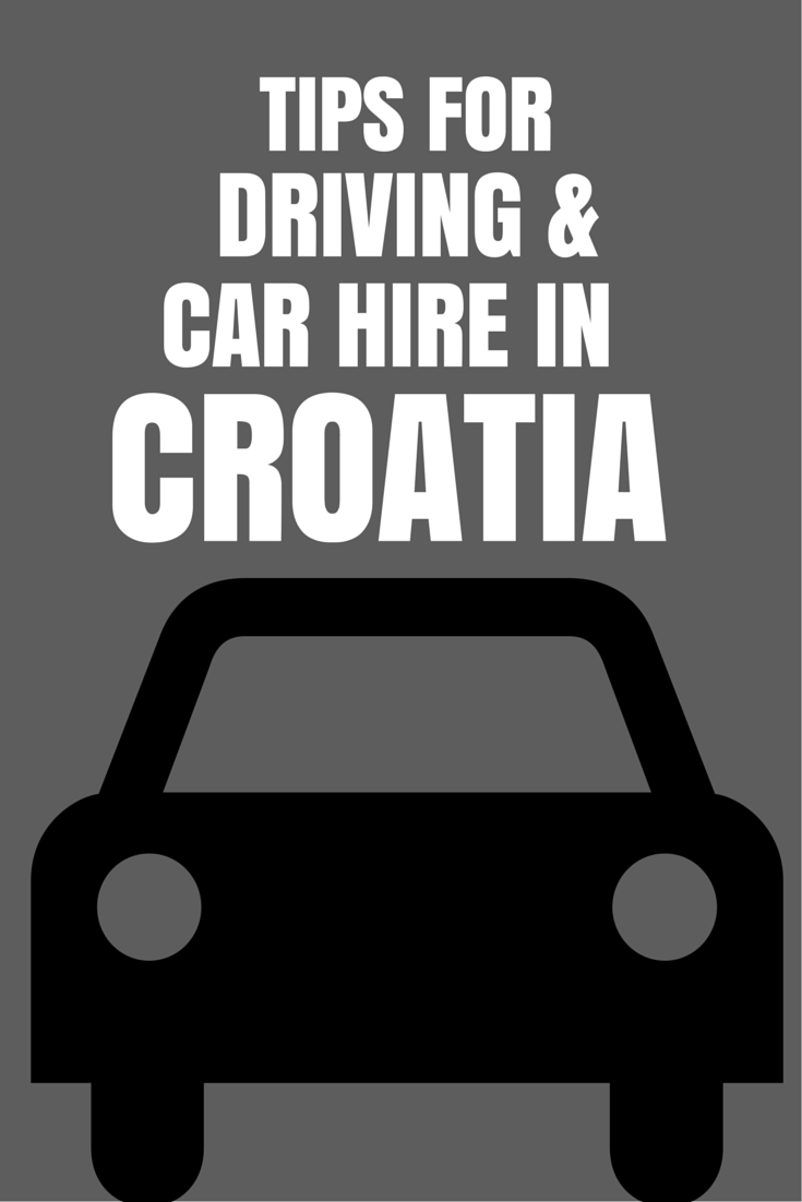 Car Rental Croatia Driving In Croatia Tips Chasing The Donkey Croatia Croatia Travel Croatia Travel Guide