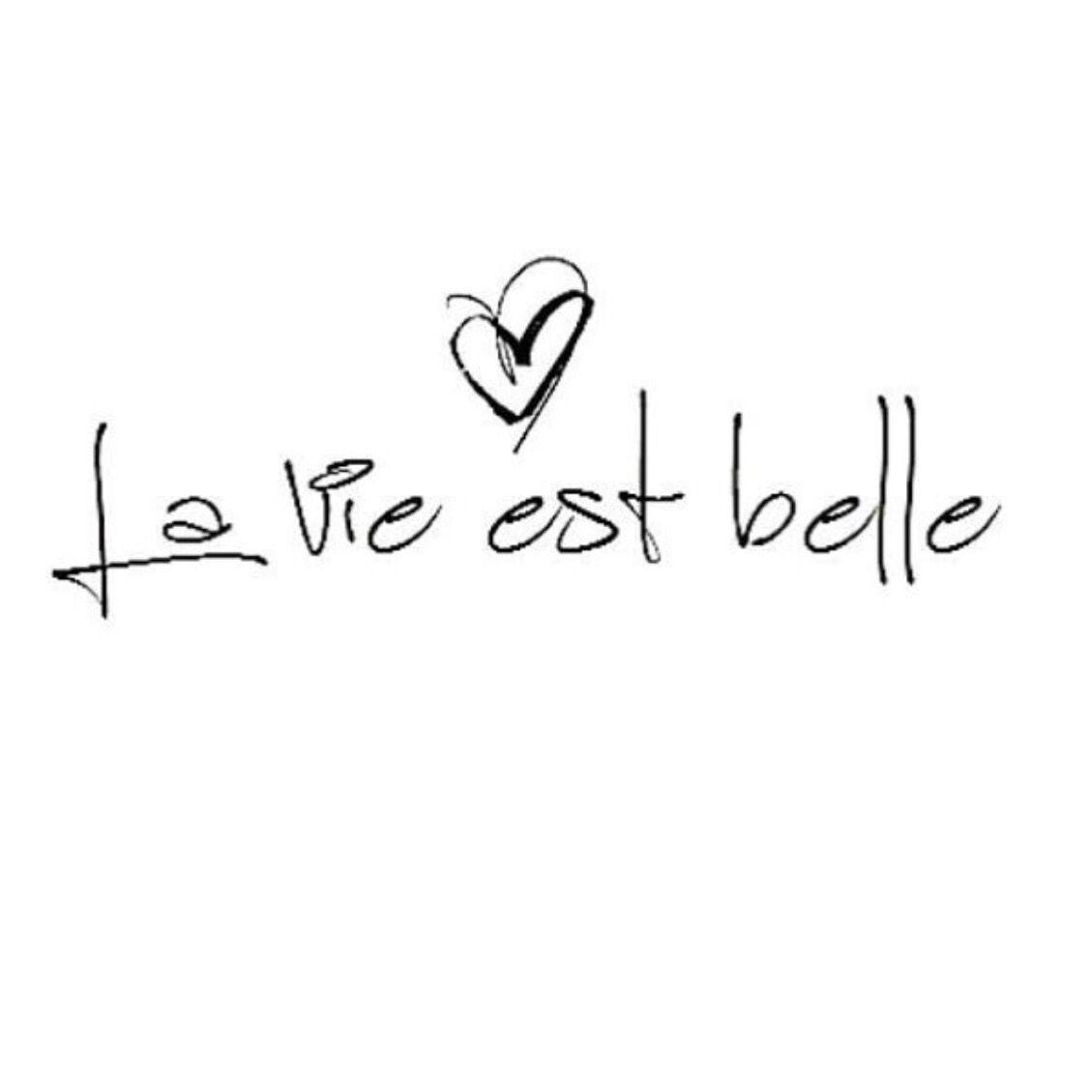 Life Is Beautiful Belle Tattoo La Vie Est Belle Tattoo