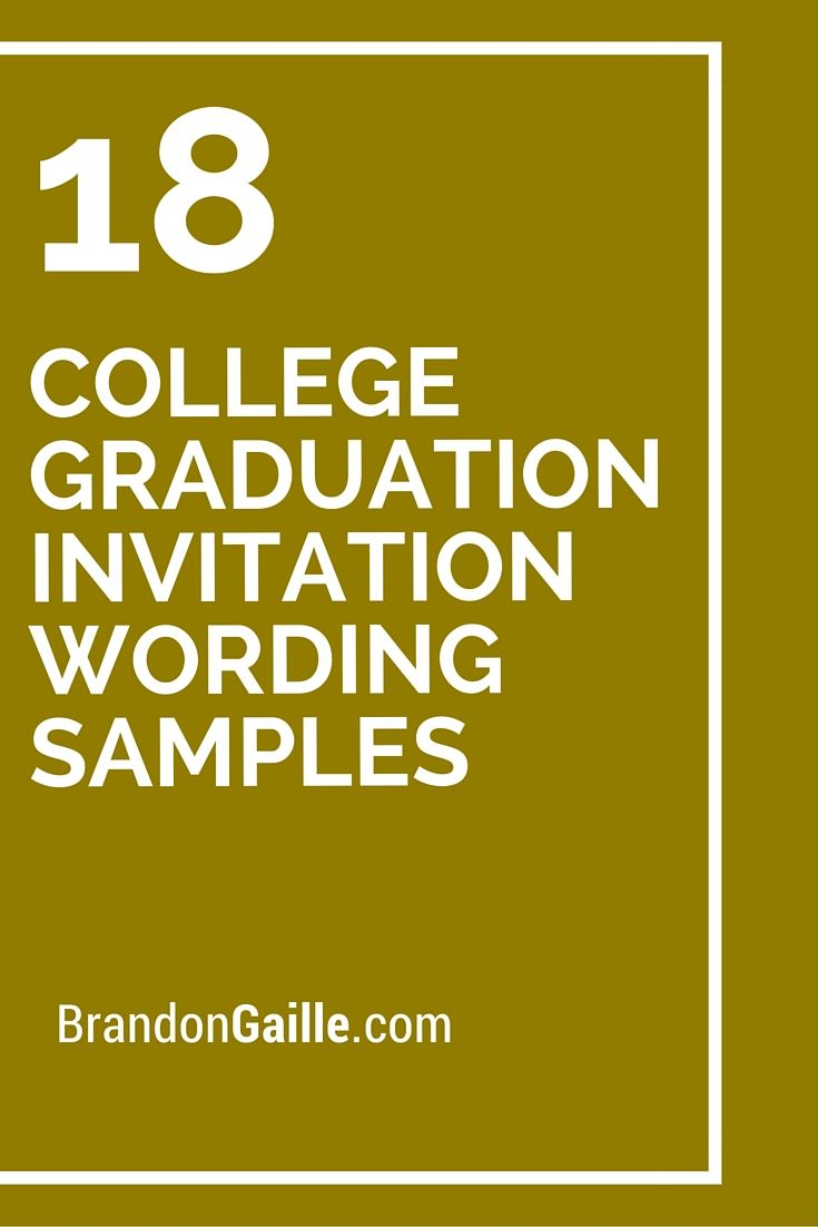 18 College Graduation Invitation Wording Samples | College ...