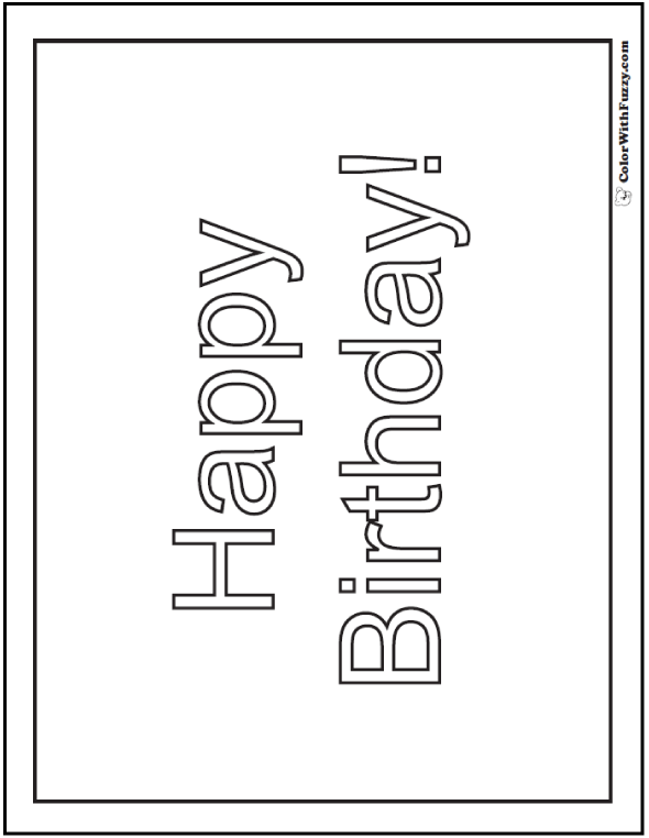 55 Birthday Coloring Pages Printable And Customizable Birthday Coloring Pages Happy Birthday Coloring Pages Coloring Pages