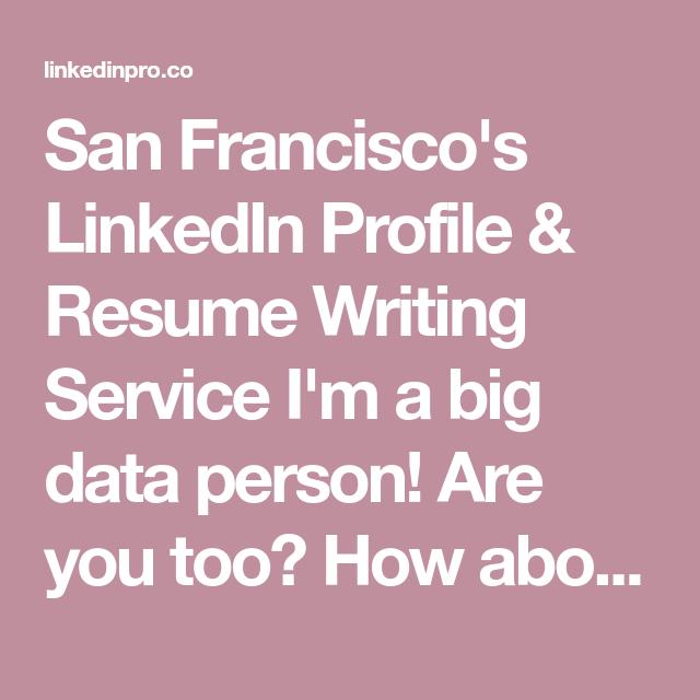Linkedin profile  resume writing services san francisco ca