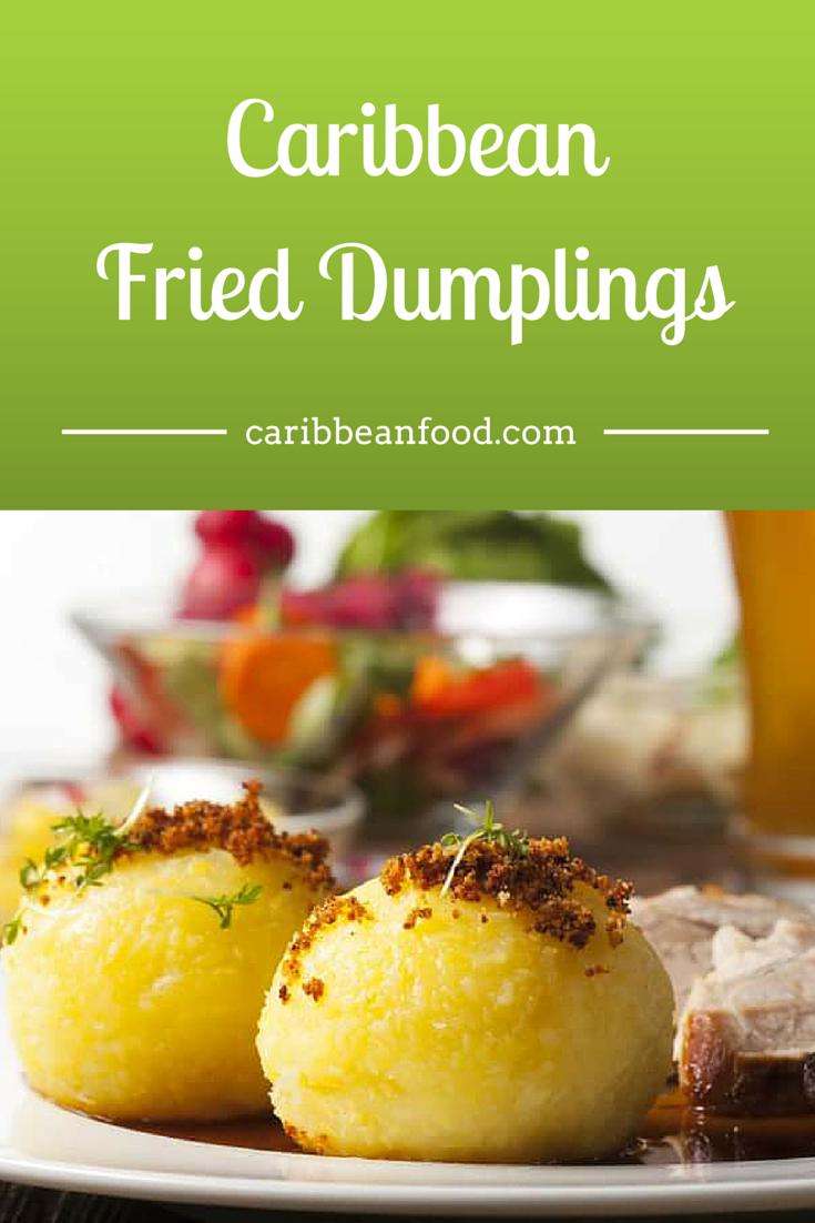 Caribbean Fried Dumplings Recipe Food, Sweet fries