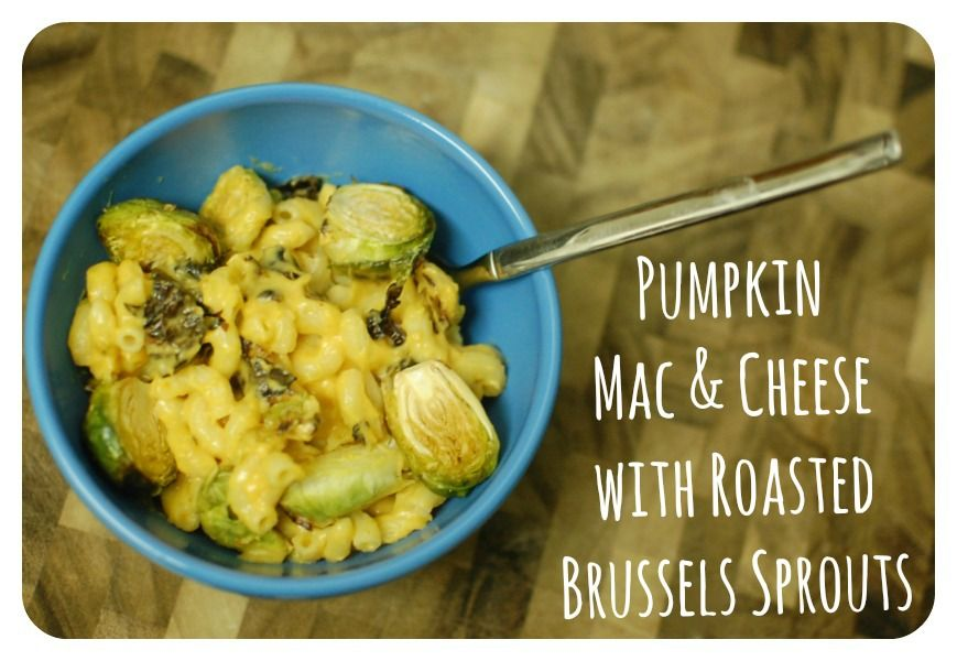 Roasted Brussels Sprouts Pumpkin Mac & Cheese | And Her Little Dog Too