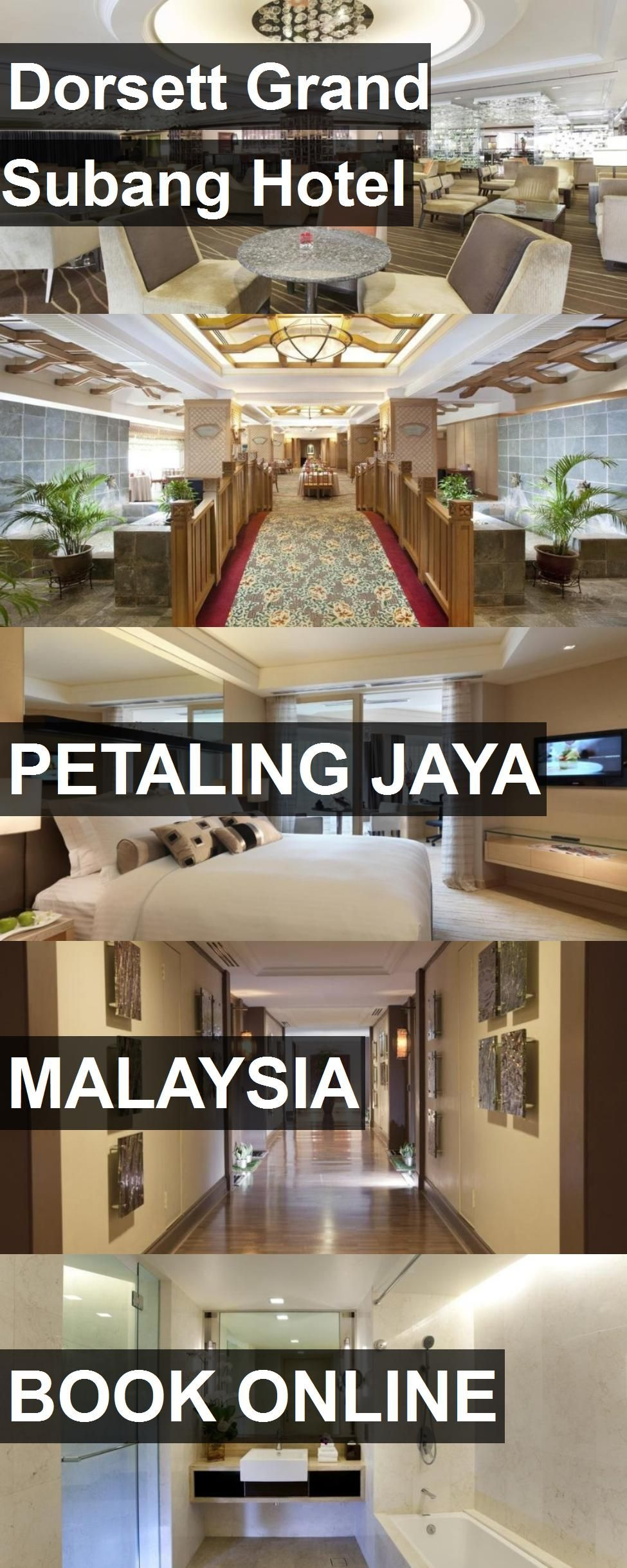 Dorsett Grand Subang Hotel In Petaling Jaya Malaysia For More