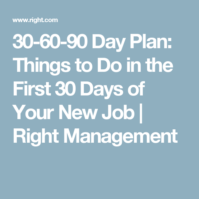 how to develop a 30 60 90 day plan