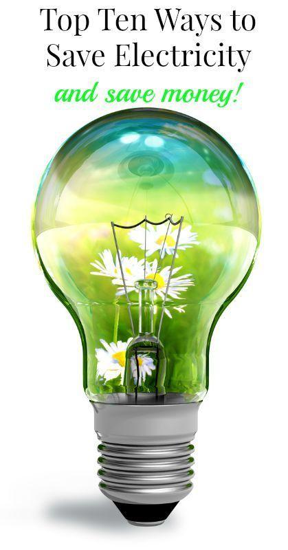 Top Ten Ways To Save Energy Nice Ideas