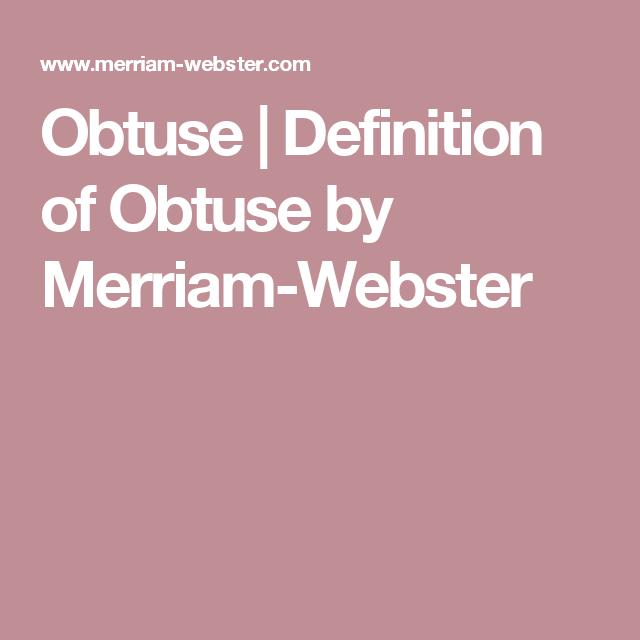 Definition Of OBTUSE