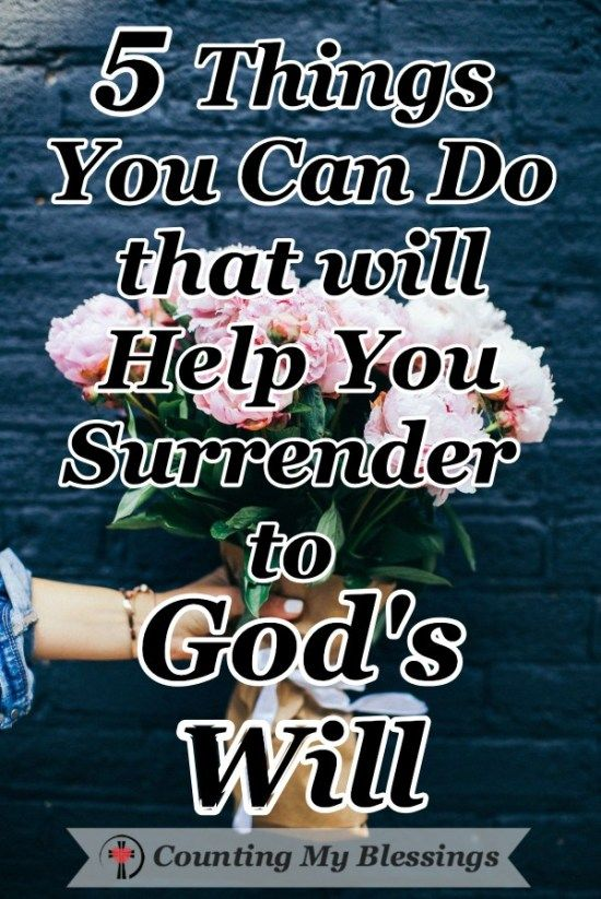 5 Things to Do that will Help You Surrender to God's Will images