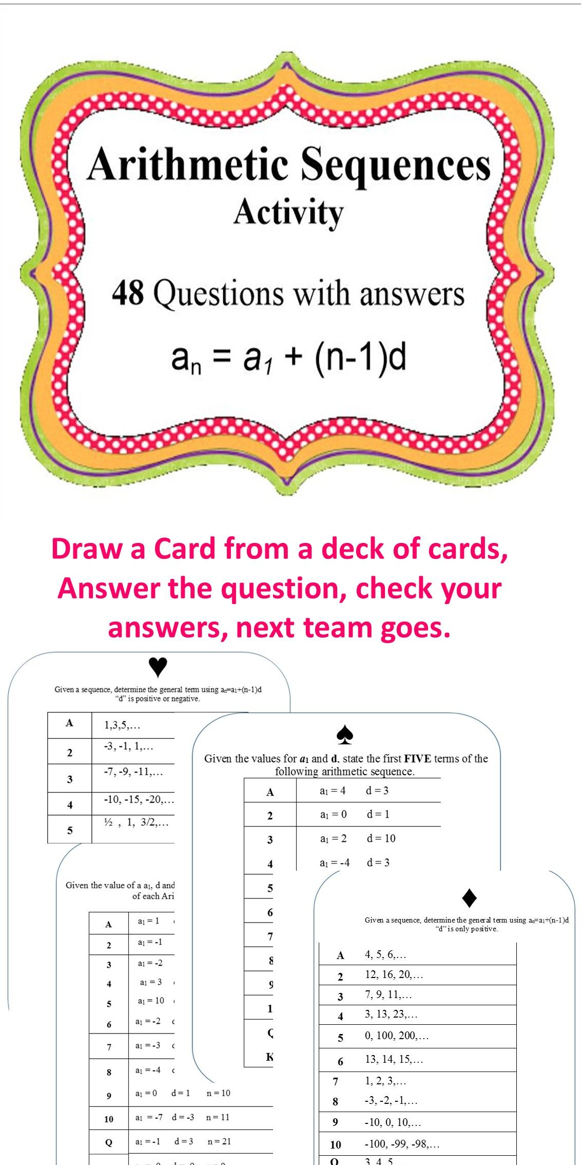 hight resolution of Arithmetic Sequences. This game has 48 questions with answers included.  Types of quesitons: G…   Arithmetic sequences